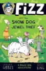 Fizz and the Show Dog Jewel Thief - Book