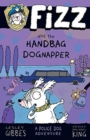 Fizz and the Handbag Dognapper - Book