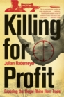 Killing for Profit : Exposing the Illegal Rhino Horn Trade - eBook