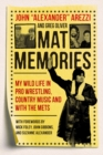Mat Memories : My Wild Life in Pro Wrestling, Country Music and with the Mets - Book