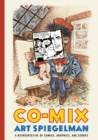 Co-Mix : A Retrospective of Comics, Graphics and Scraps - Book