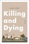Killing and Dying - eBook