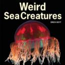 Weird Sea Creatures - Book