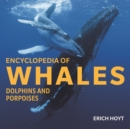 Encyclopedia of Whales, Dolphins and Porpoises - Book