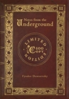 Notes from the Underground (100 Copy Limited Edition) - Book