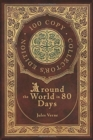 Around the World in 80 Days (100 Copy Collector's Edition) - Book