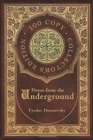 Notes from the Underground (100 Copy Collector's Edition) - Book