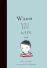 When You Were Small - Book