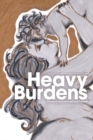 Heavy Burdens : Stories of Motherhood and Fatness - Book