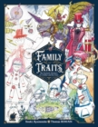 Family Traits : The Fantastic Bestiary of a Father and his Sons - Book