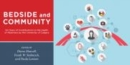 Bedside and Community : 50 Years of Contributions to the Health of Albertans from the University of Calgary - Book