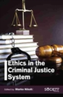 Ethics in the Criminal Justice System - Book