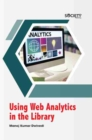 Using Web Analytics in the Library - Book
