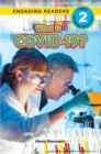 What Is COVID-19? : Engaging Readers, Level 1 - eBook