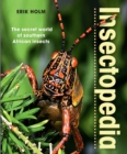 Insectopedia - The secret world of southern African insects - eBook