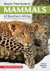 Stuarts' Field Guide to mammals of southern Africa : Including Angola, Zambia & Malawi - eBook
