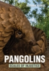 Pangolins - Scales of Injustice - eBook