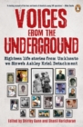 Voices from the Underground : Eighteen Life Stories from Umkhonto we Sizwe's Ashley Kriel Detachment - eBook