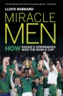 Miracle Men : How Rassie's Springbok's won the World Cup - Book