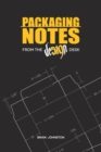 Packaging Notes from the DE519N Desk - Book