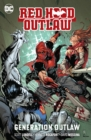 Red Hood: Outlaw Volume 3: Generation Outlaw - Book