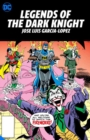 Legends of the Dark Knight: Jose Luis Garcia-Lopez - Book