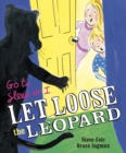 Go to Sleep or I Let Loose the Leopard - Book