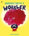 Barbara Throws a Wobbler - Book