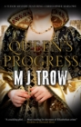 Queen's Progress : A Tudor mystery - eBook