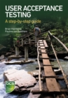 User Acceptance Testing : A step-by-step guide - Book