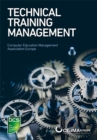 Technical Training Management : Commercial skills aligned to the provision of successful training outcomes - eBook