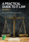 A Practical Guide to IT Law - Book