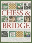 Complete Step-by-Step Guide to Chess & Bridge - Book