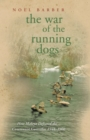 The War of the Running Dogs : Malaya 1948-1960 - eBook