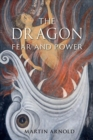 The Dragon : Fear and Power - Book