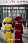 Lesser Dragons : Minority Peoples of China - Book