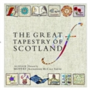 The Great Tapestry of Scotland : The Making of a Masterpiece - Book