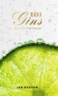 101 Gins : To Try Before You Die - Book