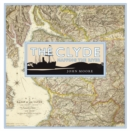The Clyde: Mapping the River - Book