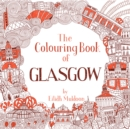 The Colouring Book of Glasgow - Book