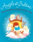 Angels at Bedtime : Tales of Love, Guidance and Support for You to Read with Your Child - to Comfort, Calm and Heal - Book