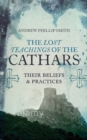 The Lost Teachings Of The Cathars - Book