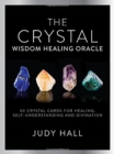 Crystal Wisdom Healing Oracle - Book