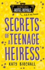 Secrets of a Teenage Heiress - eBook