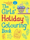 The Girls' Holiday Colouring Book - Book