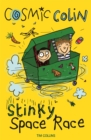 Stinky Space Race : Cosmic Colin - Book
