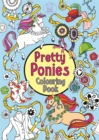 Pretty Ponies Colouring Book - Book