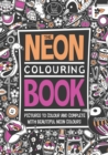 The Neon Colouring Book - Book