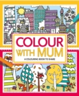 Colour With Mum - Book