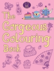 The Gorgeous Colouring Book - Book